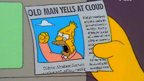 grandpa simpson old man yells at cloud newspaper